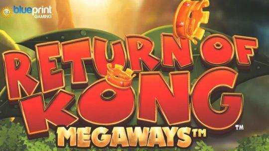 การผจญภัยในป่ารออยู่ในเกมสล็อต Blueprint Gaming ล่าสุด Return of Kong Megaways ™